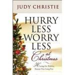 Hurry Less Worry Less at Christmas
