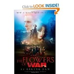 The Flowers of War book