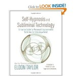 Self-Hypnosis And Subliminal Technology