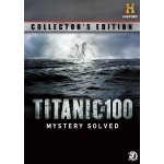 Titanic at 100 Collector's Edition