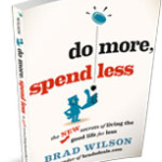 Do More, Spend Less book feature