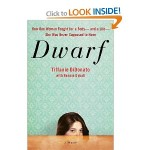 Dwarf:  A Memoir  book review