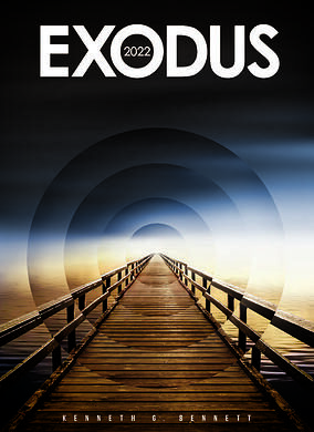 EXODUS 2022- Written by Kenneth G.Bennett ; a Book Review