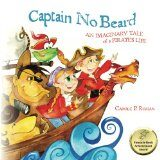 The Adventures of Captian No Beard ; A children's adventure series by Carol P. Roman