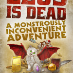 Zeus Is Dead: A Monstrously Inconvenient Adventure; by Michael G. Munz