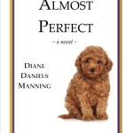 Almost Perfect By Diane Daniels Manning