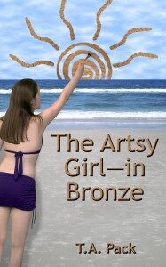 The Artsy Girl –  in Bronze by T.A.Pack Interview with the Author and Giveaway
