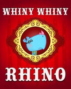 Whiny Whiny Rhino big (640x800)