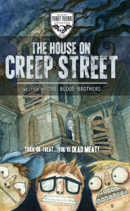 The House on Creep Street ; A Fright Friends Tale by the BLOOD BROTHERS Halloween Ghost Story