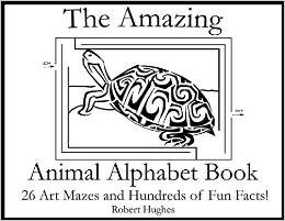 The Amazing Animal Alphabet Book by Robert Hughs