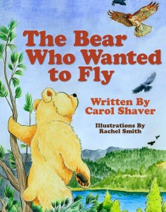 The-Bear-Who-Wanted-to-Fly-by-Carol-Shaver-804x1024