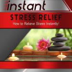 Instant Stress Relief:  The Instant-series