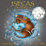 ISECAS the Dream Cat  by Preston Squire Illustrations by Dixie Albanez