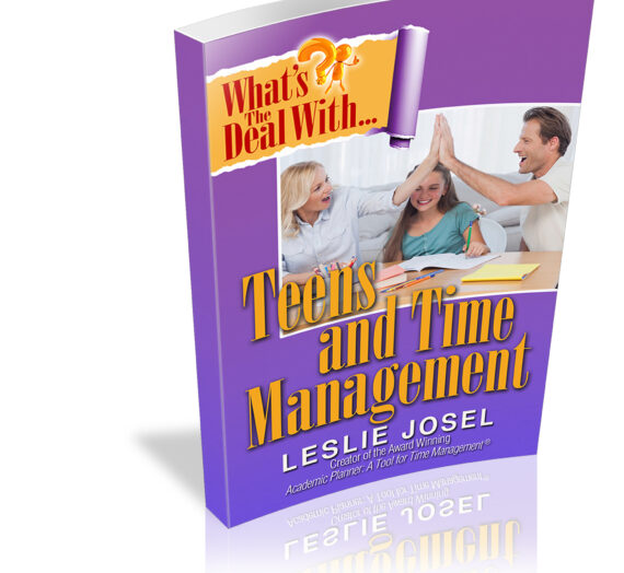 What's the Deal With… Teens and Time Management?