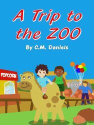 A Trip to the Zoo by C.M. Daniels…teaching kids about money