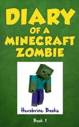 Diary of a Minecraft Zombie ; 2016 Nomination Favorite Book Award