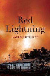 Red Lightning by Laura Pritchett