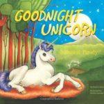 Goodnight Unicorn a magical story of Unicorns