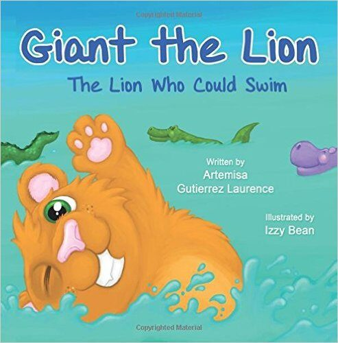 Book Review : Giant the Lion, the Lion who Could Swim