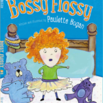 Bossy Flossy by Paulette Bogan {A Book Review}