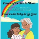 Colors of the Sun & Moon by Talia Aikens-Nunez