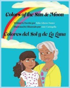 Colors of the Sun & Moon by Talia Aikens-Nunez