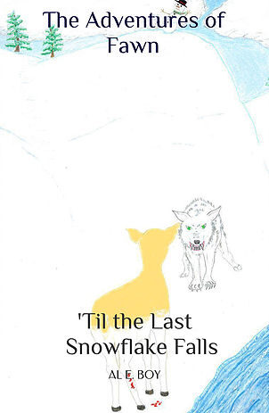 The Adventures of Fawn—'Til the Last Snowflake Falls