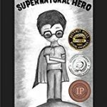 Super Natural Hero an Action  Adventure Award winning series  by Eran Gadot.