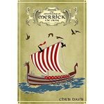The Adventures Of Merrick The Viking by Chris Davis