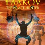 Yaakov the Pirate Hunter (Peretz Family Adventures) (Volume 1)