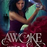 Awoke (The Want Series) by K.T. Conte