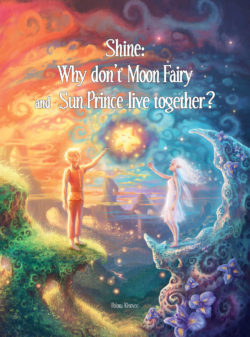 Shine: Why Don't Moon Fairy & Sun Prince Live Together?