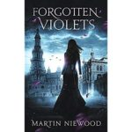 Forgotten Violets by Martin Niewood