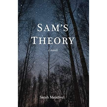 Sam's Theory by Sarah Mendival