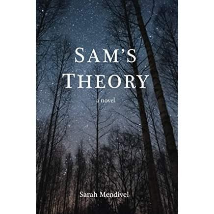 Sam's Theory by Sarah Mendival