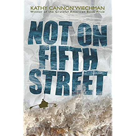 Not on Fifth Street  by Kathy Cannon Wiechman