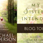 My Sister's Intended by Rachael Anderson a Regency romance