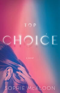 Top Choice by Sophie McAloon
