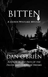 Bitten and Drained the  Lauren Westlake Mysteries by Dan O'Brien