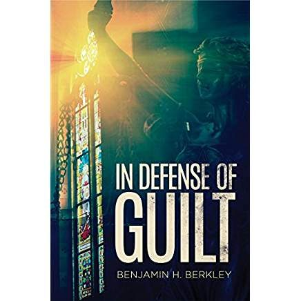 In Defense of Guilt