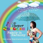 Super Stolie Family in Harmony