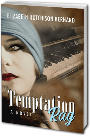 Temptation Rag : a Ragtime Novel by Elizabeth Hutchison Bernard