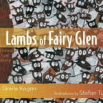 Lambs of Fairy Glen An Almost True Story