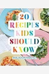 20  Recipes Kids Should Know : a Cookbook for Kids