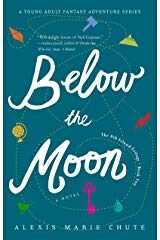 Below the Moon Book Two in The 8th Island Trilogy