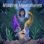 Winnie and the Mystery of the Missing Moonstones:  Volume One of the Troll Series