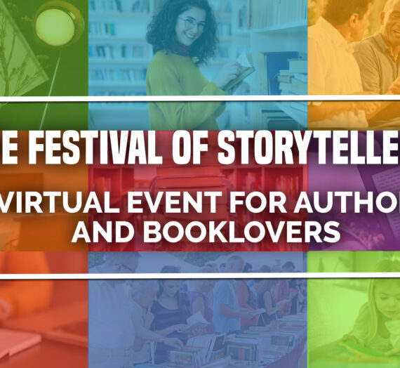 The Festival of Storytellers: A Virtual Event for Authors and Booklovers