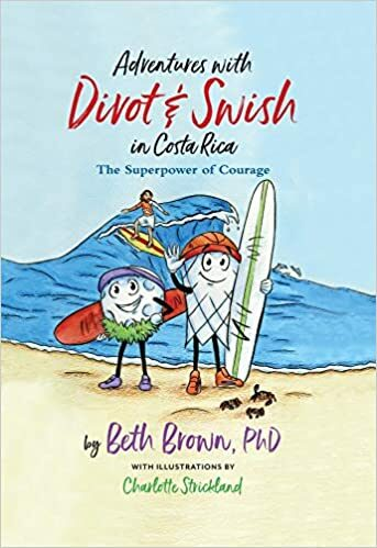Adventures with Divot and Swish in Costa Rica The Superpower of Courage