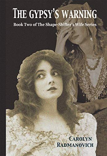 The Gypsy's Warning Book 2 of The Shape-Shifter's Wife