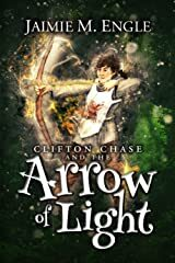 Clifton Chase and the Arrow of Light Jaimie Engle